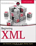 Beginning XML, 5th Edition, Joe Fawcett and Danny Ayers, 1118162137