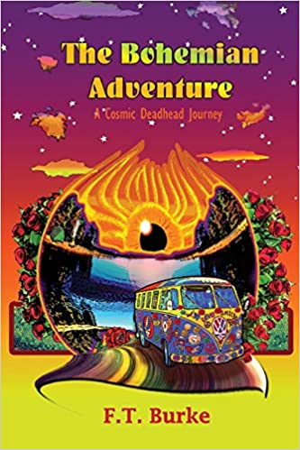 cover The Bohemian Adventure: A Cosmic Deadhead Journey