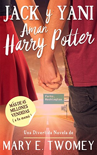 Jack y Yani Aman Harry Potter (Spanish Edition) - Kindle ...