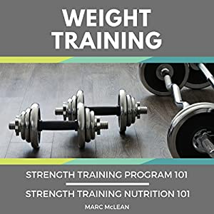Weight Training: 2 Books Bundle Audiobook