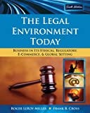 Bundle: the Legal Environment Today: Business in Its Ethical, Regulatory, e-Commerce, and Global Setting, 6th + WebTutor? on WebCT? Printed Access Card : The Legal Environment Today: Business in Its Ethical, Regulatory, e-Commerce, and Global Setting, 6th + WebTutor? on WebCT? Printed Access Card, Miller and Miller, Roger LeRoy, 1439033951