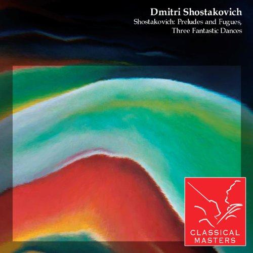 Shostakovich: Preludes and Fug...