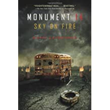 Monument 14: Sky on Fire (Monument 14 Series)