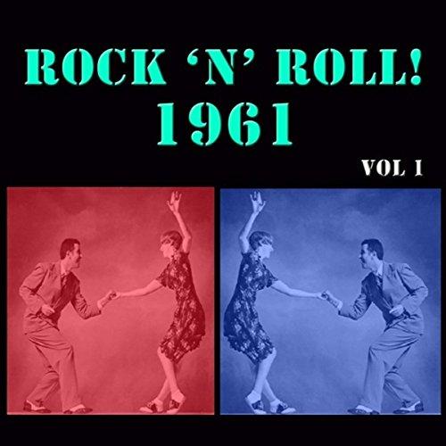 Rock 'n' Roll! 1961, Vol. 2