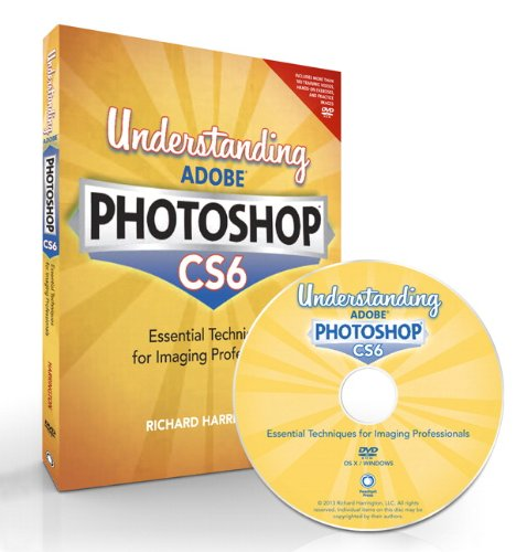 [PDF] Understanding Adobe Photoshop CS6: The Essential Techniques for Imaging Professionals Free Download | Publisher : Peachpit Press | Category : Computers & Internet | ISBN 10 : 0321834623 | ISBN 13 : 9780321834621