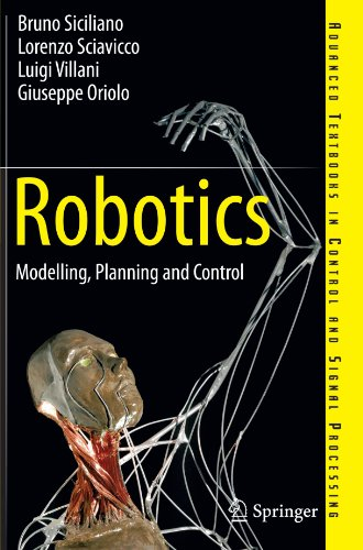 Robotics: Modelling, Planning and Control (Advanced Textbooks in Control and Signal Processing)