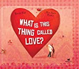 img - for What Is This Thing Called Love? book / textbook / text book