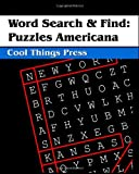 Word Search and Find: Puzzles Americana, Cool Things Press, 1441401466
