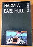 : From a Bare Hull