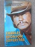 Charles Bronson: Superstar