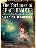 The Fortunes of Grace Hammer, Sara Stockbridge, 0393339076