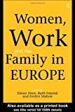 Women, Work and the Family in Europe, , 0415153514
