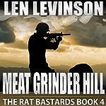 Meat Grinder Hill: The Rat Bastards, Book 4 | Len Levinson