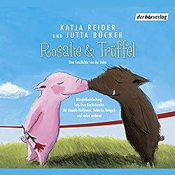 Rosalie & Trüffel / Herr Jasper sucht das Glück