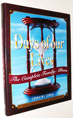 (Days of Our Lives: The Complete Family Album: A 30th Anniversary Celebration)