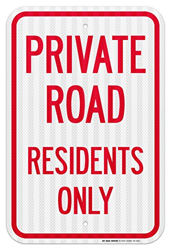 Private Road Residents Laminated Sign