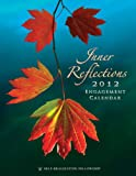 img - for Inner Reflections Engagement Calendar 2012 book / textbook / text book