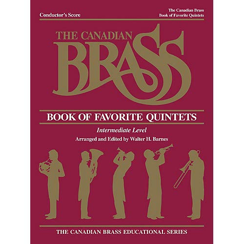 - The Canadian Brass Book of Favorite Quintets (Conductor) Brass Ensemble Series by Various- Pack of 2
