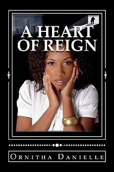 A Heart Of Reign by [Danielle, Ornitha]