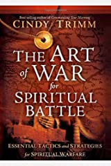 The Art of War for Spiritual Battle: Essential Tactics and Strategies for Spiritual Warfare Kindle Edition