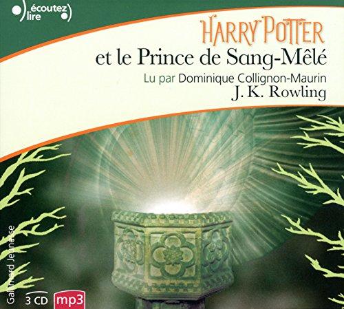 Harry Potter et le Prince de Sang-Mele CD MP3 - livre audio - Harry Potter and the Half-Blood Prince Audio book (French Edition)