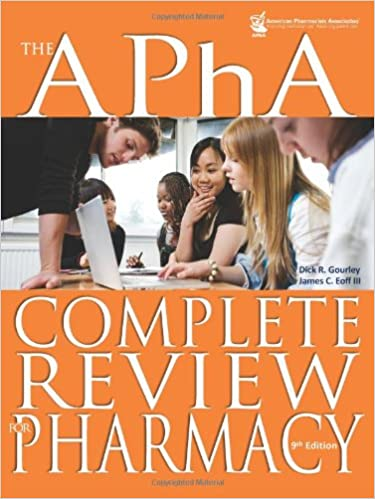 The APhA Complete Review For Pharmacy Gourley APha