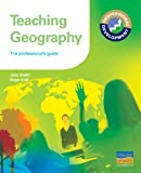 Teaching Geography, R. Knill and J. Smith, 1844897176