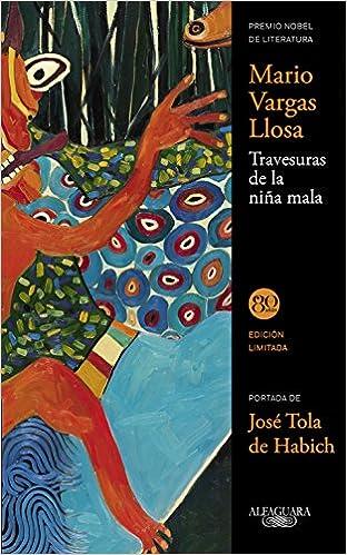 Travesuras de la niña mala FUERA COLECCION ALFAGUARA ADULTOS: Amazon.es: Mario Vargas Llosa: Libros