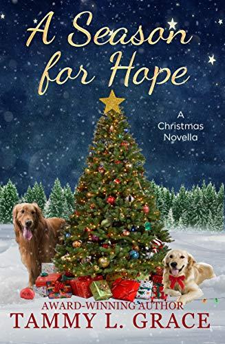 A Season for Hope: A Christmas Novella
