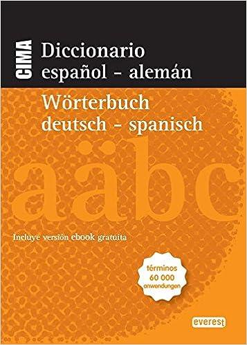 Diccionario Nuevo Cima Español-Alemán. Wörterbuch Alemán-Español ...