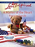 A Matter of the Heart by Patricia Davids front cover