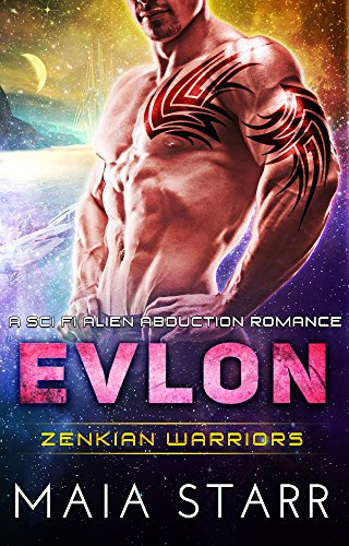 Evlon (Zenkian Warriors) (A Sci Fi Alien Abduction Romance)