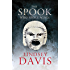 The Spook Who Spoke Again: A Short Story by Lindsey Davis (Falco: The New Generation)