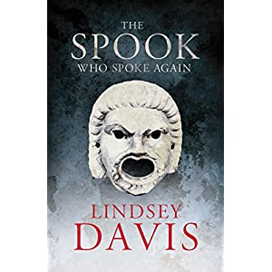 The Spook Who Spoke Again: A Flavia Albia Short Story (Kindle Single): A Short Story by Lindsey Davis
