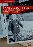 Zwangsadoption, Heidrun Groth, 3944442008