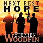 Next Best Hope: Revelation Trilogy, Book 2 | Stephen Woodfin