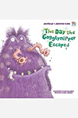 The Day the Gogglynipper Escaped (McDoogle's Monster Farm) Paperback