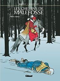 Les chemins de Malefosse, tome 16 : Sacrale par Brice Goepfert