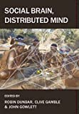 img - for Social Brain, Distributed Mind (Proceedings of the British Academy) book / textbook / text book