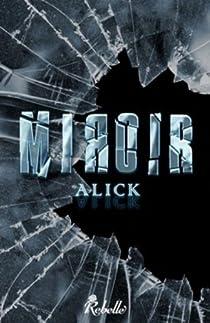 Miroir par Alick