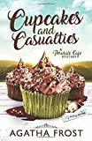 Cupcakes and Casualties (Peridale Cafe Cozy Mystery) by  Agatha Frost in stock, buy online here