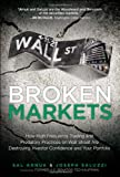 Broken Markets, Sal L. Arnuk and Joseph C. Saluzzi, 0132875241