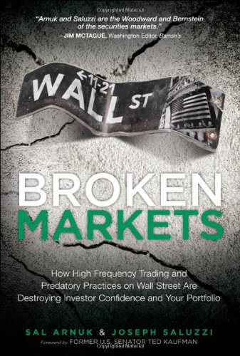 [PDF] Broken Markets Free Download | Publisher : FT Press | Category : Business | ISBN 10 : 0132875241 | ISBN 13 : 9780132875240