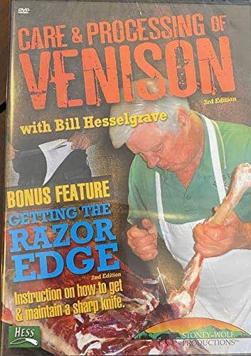 Care & Processing of Venison with Getting the Razor Edge