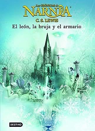 El león, la bruja y el armario: Las Crónicas de Narnia 2