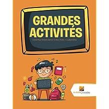 Grandes Activités : Livres Pour Enfants de 8 à 12 Ans | Tome. 1 | Labyrinthes
