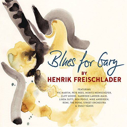 Henrik Freischlader - Blues for Gary<br>Blues For Gary (2017) [FLAC] Download