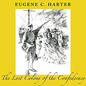 The Lost Colony of the Confederacy Audiobook