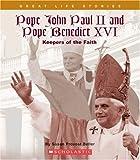 Pope John Paul II and Pope Benedict XVI, Susan Provost Beller, 0531139085
