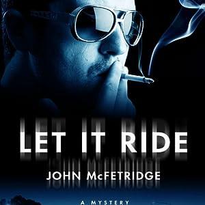 Let It Ride Audiobook